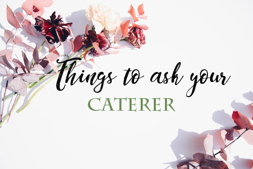thingstoaskyourCATERER