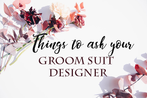 thingstoaskyourGROOMSUIT