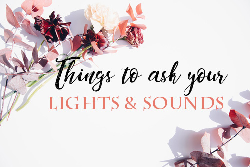 thingstoaskyourLIGHTSANDSOUNDS