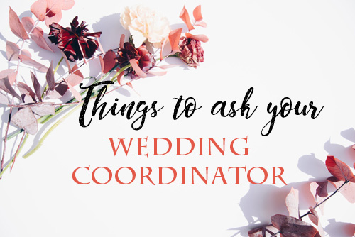 thingstoaskyourWEDDINGCOORDINATOR